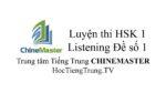 Luyện thi HSK Online Cấp 1 Nghe hiểu Đề số 1, WEB Luyện thi HSK, Từ vựng HSK 1, Tiếng Trung HSK, Từ vựng Tiếng Trung HSK 1