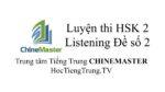 Luyện thi HSK Online HSK 2 Nghe hiểu Đề 2, WEB Luyện thi HSK online, Thi thử HSK online
