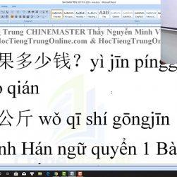 Giáo trình tiếng Trung thương mại bài 9 trung tâm tiếng Trung thầy Vũ tphcm